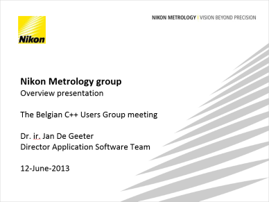 Jan De Geeter - Nikon Metrology Overview