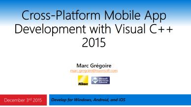 Marc Gregoire - Cross-Platform Mobile App Development with Visual C++ 2015